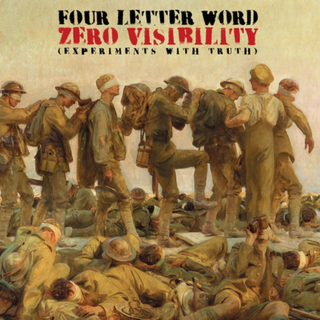 Four Letter Word - zero visibility (experiments with truth)