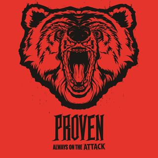 Proven - always on the attack