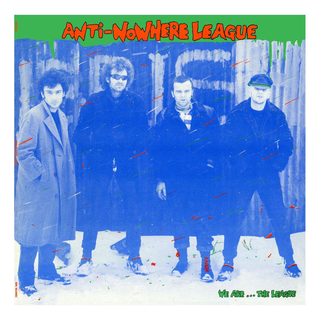 Anti-Nowhere League - we are... the league