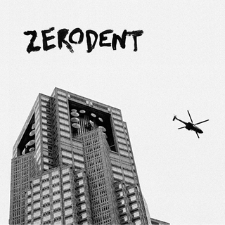 Zerodent - landscapes of merriment