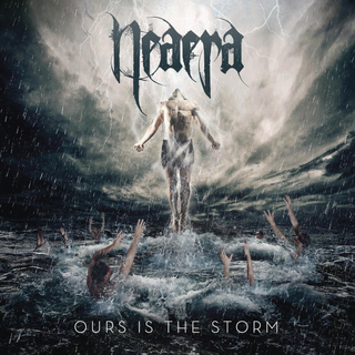 Neaera - ours is the storm