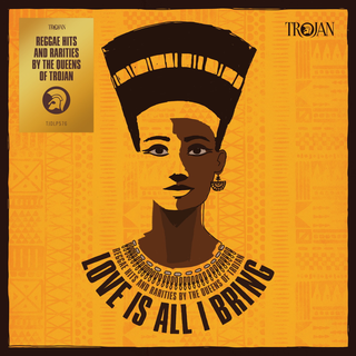 V/A - Trojan Records: Love Is All I Bring