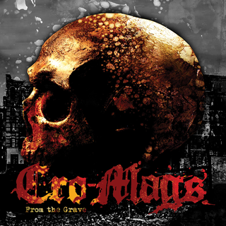 Cro-Mags - From The Grave