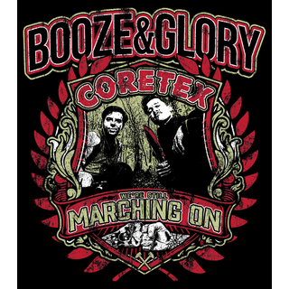 Booze & Glory vs. Coretex - were still marching on