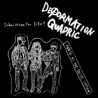 Deformation Quadric - anger the social system
