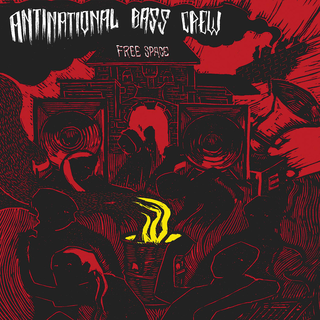 Antinational Bass Crew - free space