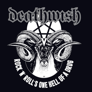 Deathwish - rock n rolls one hell of a drug