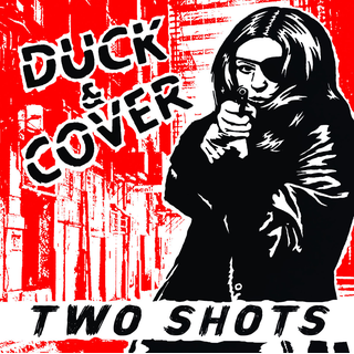 Duck & Cover - two shots