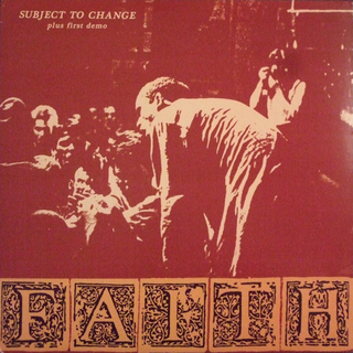 Faith - subject to change plus first demo