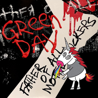 Green Day - father of all motherfuckers PRE-ORDER