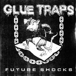Glue Traps - future shocks