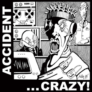 Major Accident - crazy