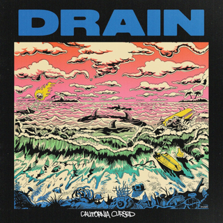 Drain - California Cursed