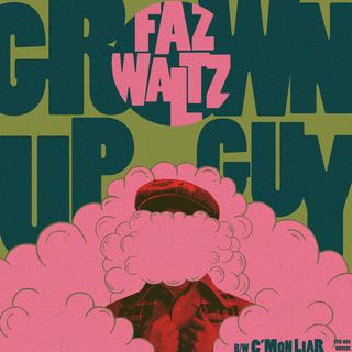 Faz Waltz - grown up guy