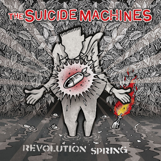 Suicide Machines, The - revolution spring