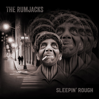 Rumjacks, The - sleepin rough black LP+DLC