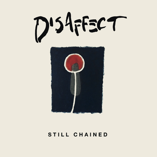 Disaffect - still chained