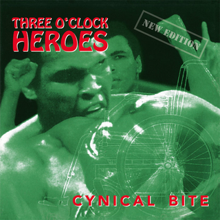 Three Oclock Heroes - cynical bite