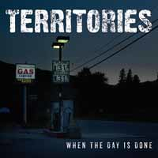 Territories - When The Day Is Gone