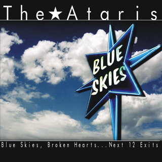 Ataris, The - blue skies, hearts...next 12 exits