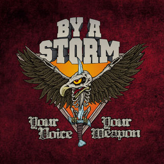 By A Storm - Your Voice Your Weapon PRE-ORDER