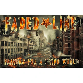 Faded Line - Prayers For A Dying World