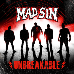 Mad Sin - Unbreakable PRE-ORDER
