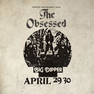 Obsessed, The - Live At Big Dipper PRE-ORDER