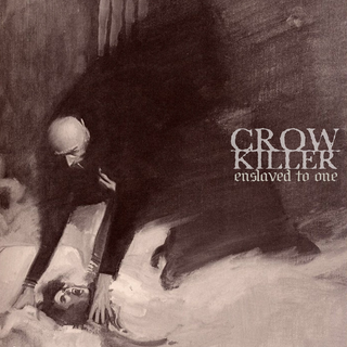 Crow Killer - Enslaved To One root beer splatter LP