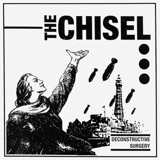 The Chisel - Deconstructive Surgery