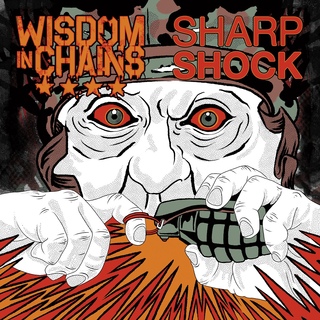 Wisdom In Chains / Sharp Shock - Split