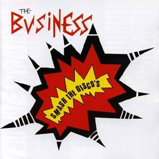 Business, The - Smash The Discos