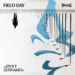Field Day - Opposite Land