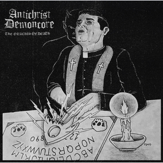 Antichrist Demoncore - The Oracles Of Death
