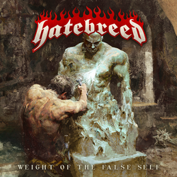 Hatebreed - Weight Of The False Self PRE-ORDER
