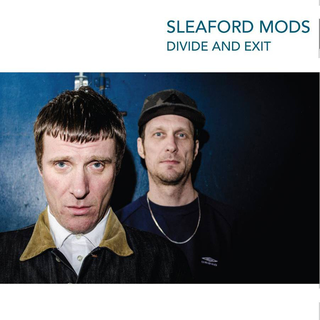 Sleaford Mods - Divide And Exit PRE-ORDER