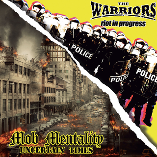 Warriors, The / Mob Mentality - Brothers In Oi!