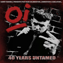 V/A - Oi! 40 Years Untamed PRE-ORDER